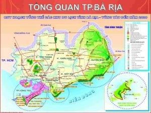 Bản đồ Thị xã Phú Mỹ Bà Rịa Vũng Tàu với nhiều dự án bất động sản hấp dẫn